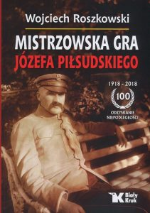 Mistrzowska gra Józefa Piłsudskiego - kup na TaniaKsiazka.pl