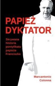 Sześć kontrowersyjnych książek. Papież dyktator - kup na TaniaKsiazka.pl