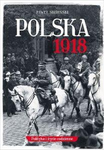 Polska 1918 - zobacz na TaniaKsiazka.pl