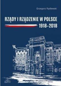 Rządy i rządzenie w Polsce 1918-2018 - kup na TaniaKsiazka.pl