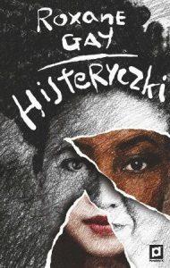 Histeryczki - szukaj na taniaksiazka.pl