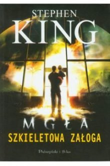 serialowe ekranizacje książek Stephena Kinga. Mgła w TaniaKsiazka.pl