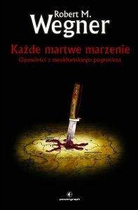 Każde martwe marzenie - kup na TaniaKsiazka.pl
