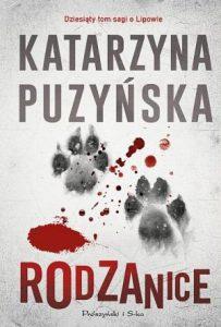Dziesiąty tom sagi o Lipowie - Rodzanice. Kup w TaniaKsiazka.pl