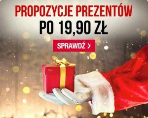 Propozycje prezentów po 19.90 zł