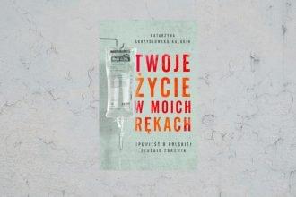 Twoje życie w moich rękach - kup na TaniaKsiazka.pl