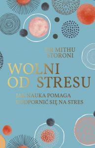 Wolni od stresu - zobacz na TaniaKsiazka.pl