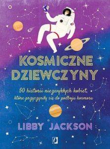 Kosmiczne dziewczyny - kup na www.taniaksiazka.pl