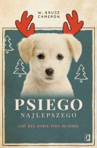 Psiego najlepszego - kup na www.taniaksiazka.pl