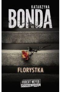 Florystka - zobacz na TaniaKsiazka.pl