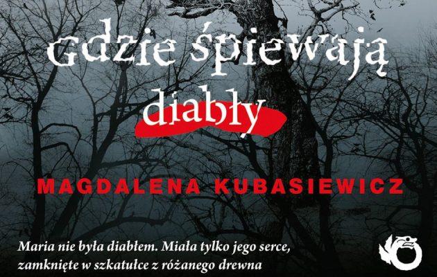 Gdzie śpiewają diabły - kup na TaniaKsiazka.pl