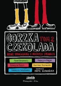 Gorzka czekolada. Tom 2 - kup na TaniaKsiazka.pl