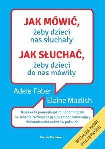Jak mówić żeby dzieci nas słuchały - kup na TaniaKsiazka.pl