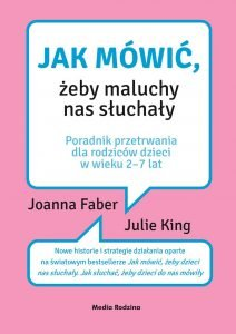 Jak mówić, żeby maluchy nas słuchały - kup na TaniaKsiazka.pl
