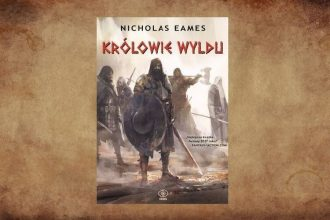 Królowie Wyldu - recenzja książki. Powieśc znajdziesz w TaniaKsiazka.pl