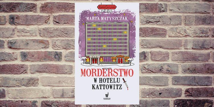 Morderstwo w hotelu Kattowitz - kup na TaniaKsiazka.pl