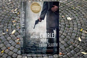 Nowa książka Ryszarda Ćwirleja, Pójdę twoim śladem - kup na TaniaKsiazka.pl