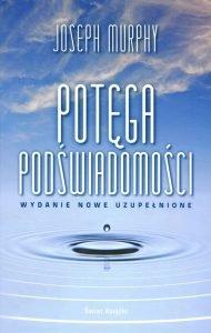 Potęga podświadomości - zobacz na TaniaKsiazka.pl
