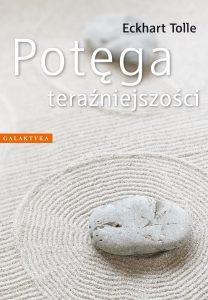 Potęga teraźniejszości - kup na TaniaKsiazka.pl