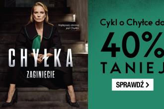 Cykl o Chyłce w super cenie w TaniaKsiazka.pl. Sprawdź >>