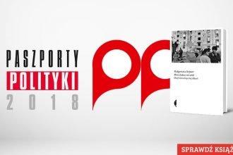 Paszport Polityki 2018 dla Małgorzaty Rejmer