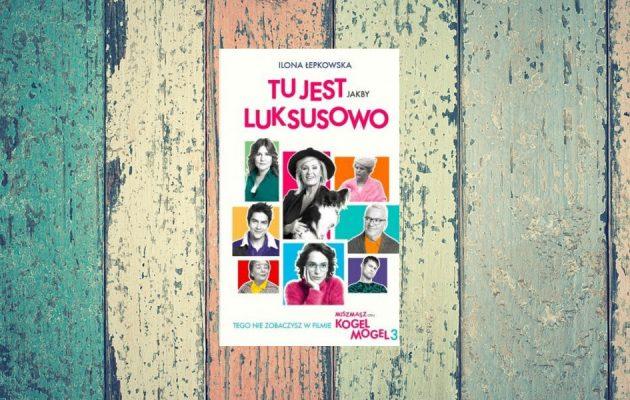 Tu jest jakby luksusowo - kup na TaniaKsiazka.pl