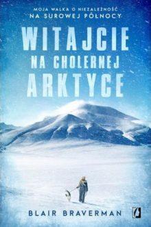 Witajcie na cholernej Arktyce - okładka książki