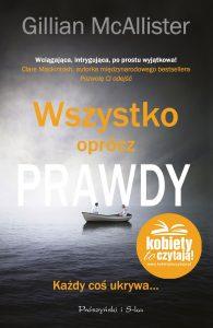 Wszystko oprócz prawdy - kup na TaniaKsiazka.pl