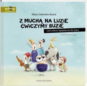 Najczęściej kupowane w 2018 roku książki dla dzieci. Z muchą na luzie - sprawdź na TaniaKsiazka.pl