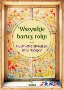Wszystkie barwy roku - szukaj na TaniaKsiazka.pl