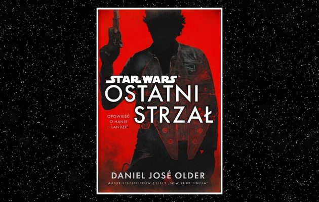 Star Wars. Ostatni strzał. Sprawdź w TaniaKsiazka.pl
