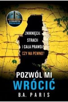Książkowe zapowiedzi luty 2019 - Pozwól mi wrócić. Sprawdź w TaniaKsiazka.pl