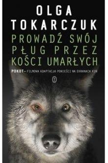 Prowadź swój pług przez kości umarłych. Sprawdź w TaniaKsiazka.pl