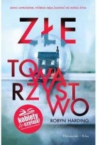 Złe towarzystwo - kup na www.taniaksiazka.pl >>