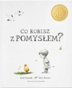 Co robisz z pomysłem - kup na TaniaKsiazka.pl