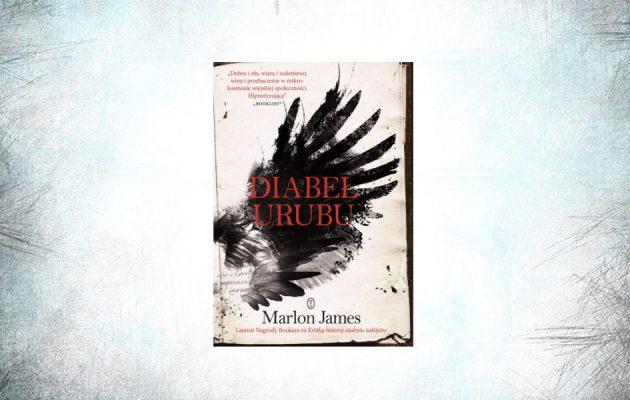 Diabeł Urubu – debiutancka książka Marlona Jamesa