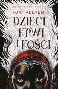 Dzieci krwi i kości - kup na TaniaKsiazka.pl