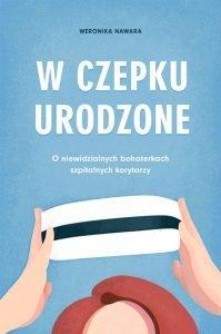 W czepku urodzone - kup na TaniaKsiazka.pl
