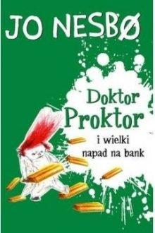 Doktor Proktor i wielki napad na bank - sprawdź w TaniaKsiazka.pl