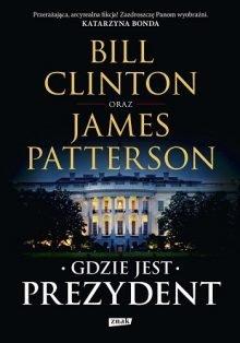 Gdzie jest Prezydent. Recenzja książki - Kup książkę w TaniaKsiazka.pl >>