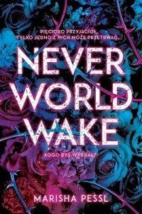 Neverworld Wake - kup w TaniaKsiazka.pl