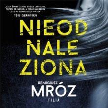 Nieodnaleziona Remigiusz Mróz - audiobook