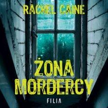 Żona mordercy Rachel Caine - audiobook