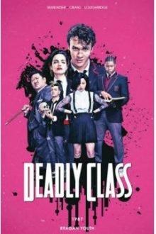 Seriale na podstawie komiksów - Deadly Class. Sprawdź w TaniaKsiazka.pl