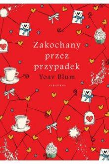 Polecamy nowości i zapowiedzi na Walentynki. Zakochany przez przypadek w TaniaKsiazka.pl >>