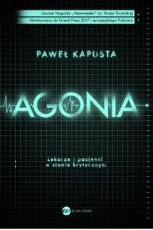 Agonia - sprawdź w TaniaKsiazka.pl >.