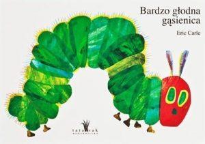 Bardzo głodna gąsienica - zobacz na TaniaKsiazka.pl