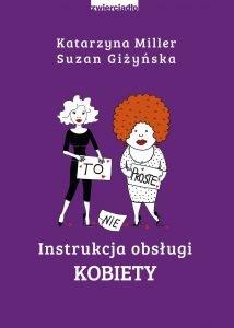 Instrukcja obsługi kobiety - kup na TaniaKsiazka.pl