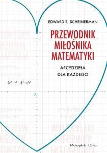 Przewodnik miłośnika matematyki - zobacz na TaniaKsiazka.pl