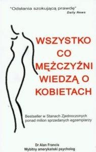 Wszystko co mężczyźni wiedzą o kobietach - kup na TaniaKsiazka.pl